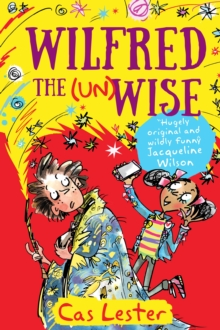 Wilfred the (Un)Wise, Paperback Book