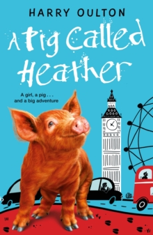A Pig Called Heather, Paperback