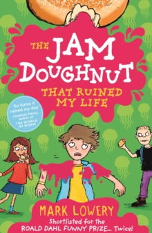 The Jam Doughnut That Ruined My Life, Paperback