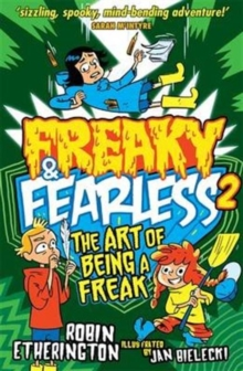 Freaky and Fearless: The Art of Being a Freak, Paperback