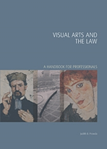 Visual Arts and the Law : A Handbook for Professionals, Hardback Book