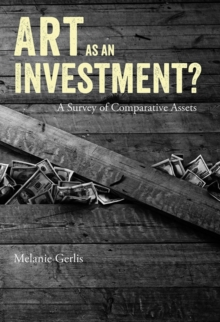 Art as an Investment? : A Survey of Comparative Assets, Hardback