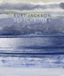 Kurt Jackson Sketchbooks, Paperback Book