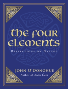 The Four Elements : Reflections on Nature, Paperback