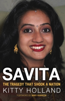 Savita: The Tragedy That Shook a Nation, Paperback