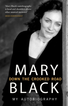 Down the Crooked Road : My Autobiography, Paperback