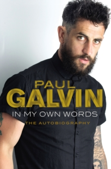 In My Own Words : The Autobiography, Paperback