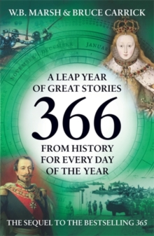 366 : More Great Stories from History for Every Day of the Year, Paperback