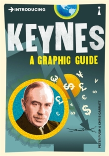 Introducing Keynes : A Graphic Guide, Paperback