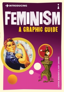 Introducing Feminism : A Graphic Guide, Paperback