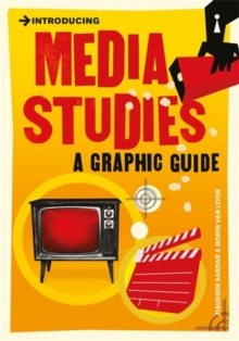 Introducing Media Studies : A Graphic Guide, Paperback Book