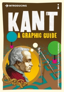 Introducing Kant : A Graphic Guide, Paperback Book