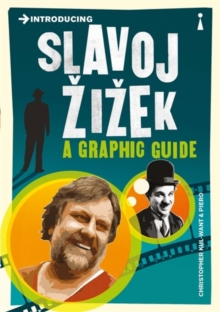 Introducing Slavoj Zizek : A Graphic Guide, Paperback