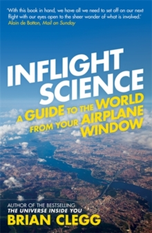 Inflight Science : A Guide to the World from Your Airplane Window, Paperback