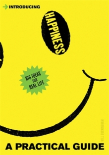 Introducing Happiness : A Practical Guide, Paperback