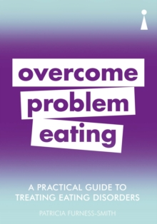 Introducing Overcoming Problem Eating : A Practical Guide, Paperback