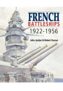 French Battleships 1922-1956, Hardback