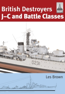 ShipCraft 21: British Destroyers : J-C and Battle Classes, Paperback