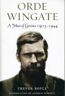 Orde Wingate : A Man of Genius 1903-1944, Paperback