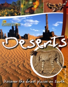 Deserts : Discover Life in the Driest Places, Paperback