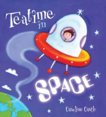 Storytime: Teatime in Space, Paperback
