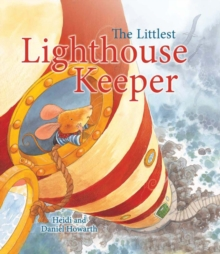 The Storytime: The Littlest Lighthouse Keeper, Paperback