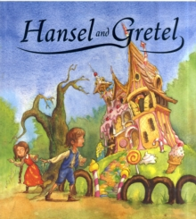 Hansel and Gretel, Paperback Book