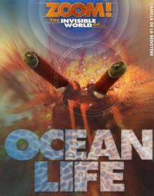 The Invisible World of Ocean Life, Paperback