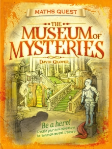The Maths Quest: The Museum of Mysteries, Paperback Book