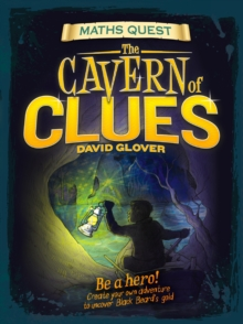 The Maths Quest: The Cavern of Clues, Paperback Book