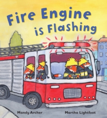 Fire Engine is Flashing, Paperback