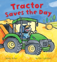 Tractor Saves the Day, Paperback