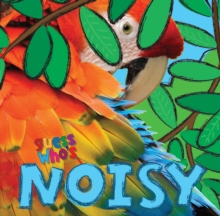 Guess Who's... Noisy, Paperback