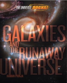 The Universe Rocks: Galaxies and the Runaway Universe, Paperback