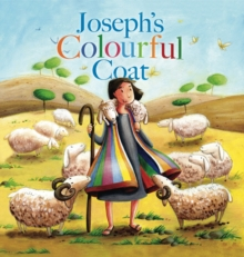 My First Bible Stories Old Testament: Joseph's Colourful Coat, Paperback
