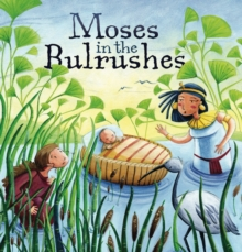 My First Bible Stories Old Testament: Moses in the Bulrushes, Paperback