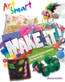 Art Smart: Make it!, Paperback Book
