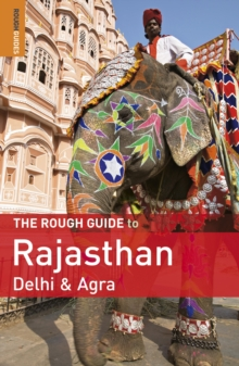 The Rough Guide to Rajasthan, Delhi & Agra, Paperback