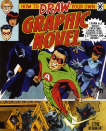 How to Draw Your Own Graphic Novel, Paperback