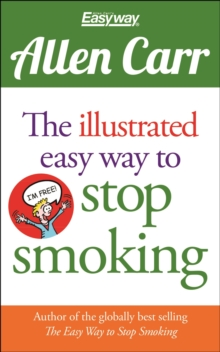 The Illustrated Easy Way to Stop Smoking, Paperback