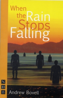 When the Rain Stops Falling, Paperback