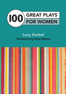 100 Great Plays for Women, Paperback