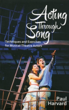 Acting Through Song, Paperback