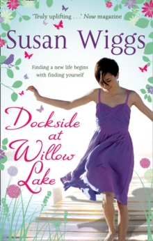 Dockside at Willow Lake (the Lakeshore Chronicles, Book 3), Paperback
