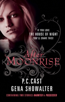 After Moonrise : Possessed / Haunted, Paperback