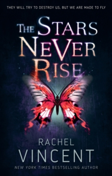 The Stars Never Rise, Paperback