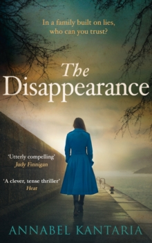 The Disappearance : A Gripping Thriller That Will Keep You Guessing, Paperback