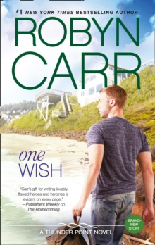 One Wish (Thunder Point, Book 7), Paperback