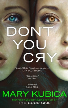 Don't You Cry, Paperback