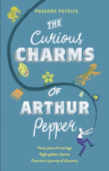 The Curious Charms of Arthur Pepper, Paperback Book